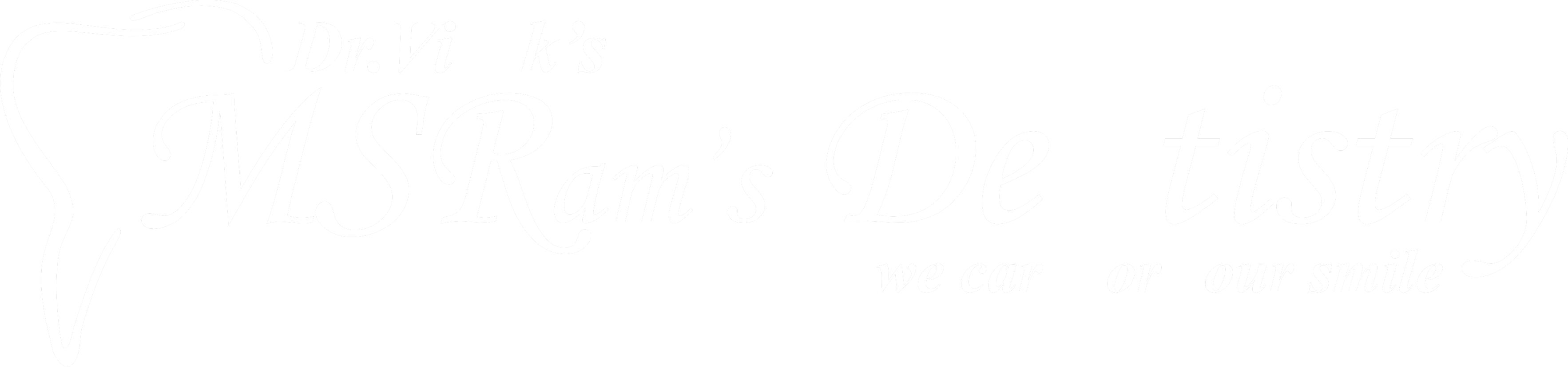 M S RAM's Dentistry